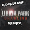 Crawling - Linkin Park (REMIX by KC-Ravage) FREE DOWNLOAD