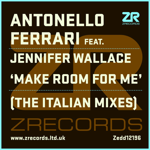 Antonello Ferrari feat. Jennifer Wallace - Make Room For Me (The Italian Mixes)