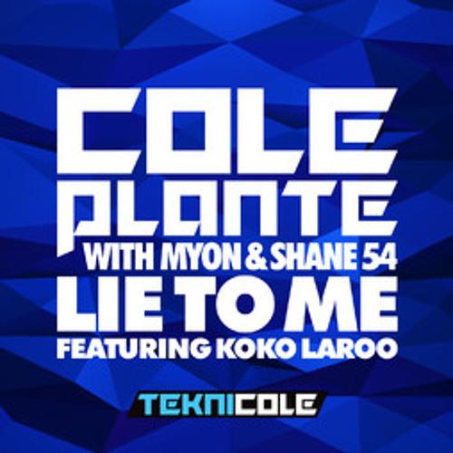 Cole Plante - Lie To Me