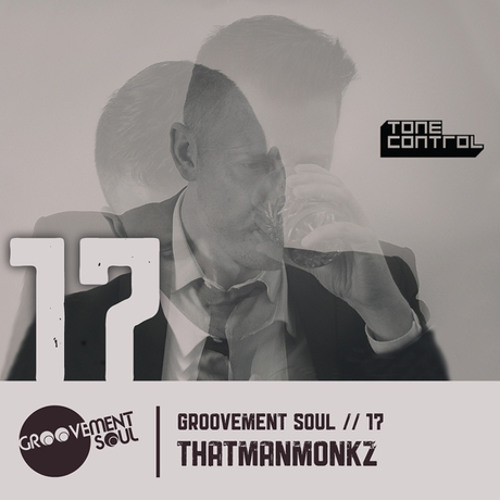 GS17: THATMANMONKZ - GROOVEMENT SOUL EXCLUSIVE PODCAST - JULY 2013