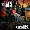 The Lacs - Keep It Redneck mp3