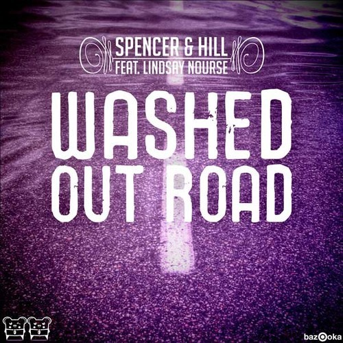 Spencer & Hill feat. Lindsay Nourse - Washed Out Road (Cranksters Remix)SNIP