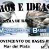 Difusión del programa Hechos e Ideas del Movimiento de Bases Peronistas (en el 101.3 del dial)