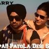 Proper Patola [Dhol Refix]   DJ HARRY