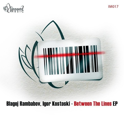Blagoj Rambabov, Igor Kostoski - Between the Lines EP [Innocent Music]