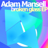 Adam Mansell - GLASS [snippet]