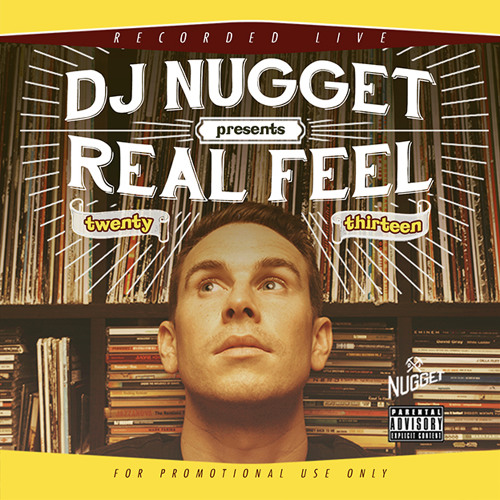 DJ Nugget - Real Feel 2013