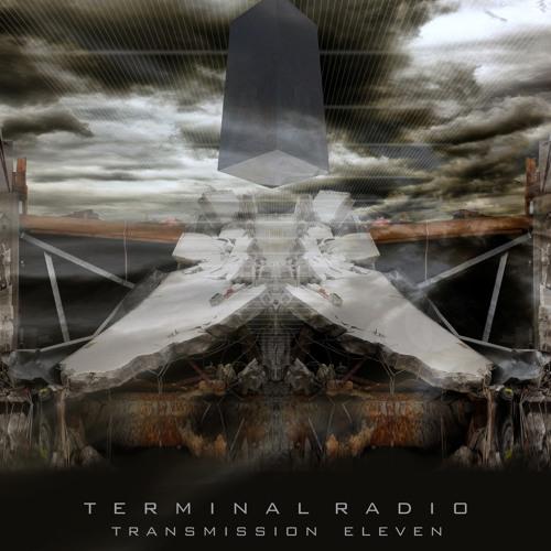 Terminal Radio - Transmission 11