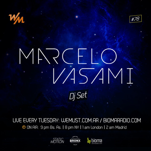 We Must Radio #78 - Marcelo Vasami - Dj Set
