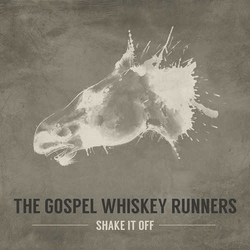 """Shake It Off"" - The Gospel Whiskey Runners"