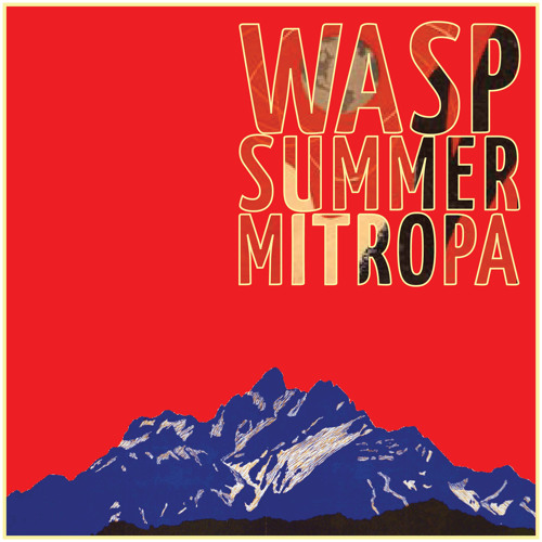 Wasp Summer Mitropa demos