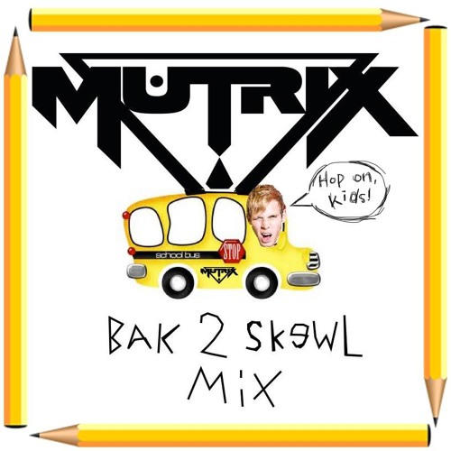 Mutrix Bak 2 Skewl Mix 2013