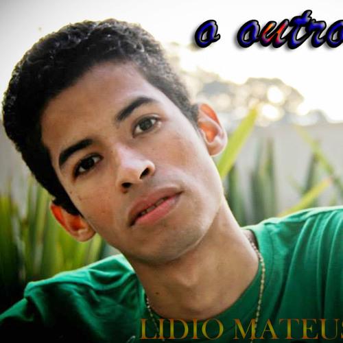 Lidio Mateus - O outro