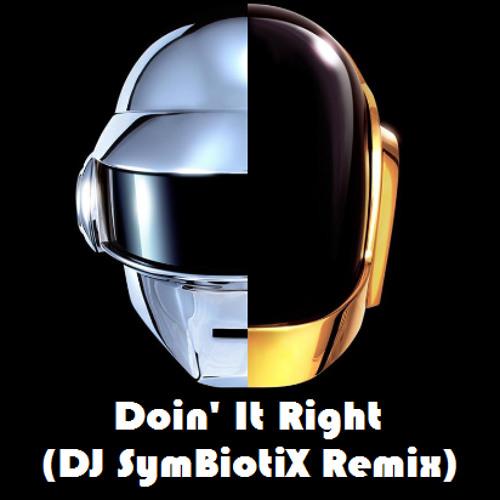 Daft Punk - Doin' It Right (DJ SymBiotiX Remix)[FREE TRACK] Click Buy for Download Link