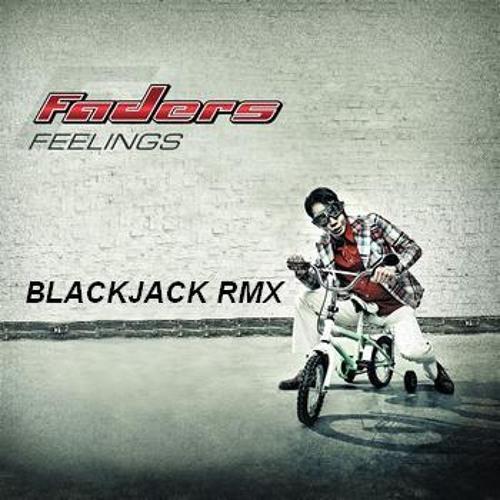 FADERS - FEELINGS (BLACKJACK RMX)