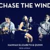 Chase The Wind ft. Hannah Elizabeth (Prod. ayokay)