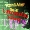 System Of A Down- Chop Suey (Krooked King RMX) FREE WAV. DOWNLOAD!!!!