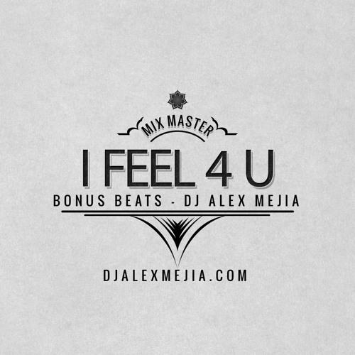 I feel for you - bonus beat - 125 bpm dj mejia