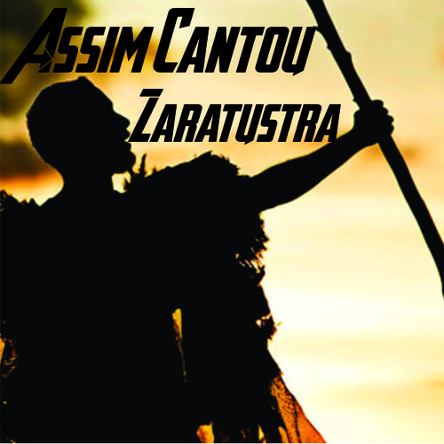 Assim Cantou Zaratustra