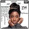 Dj Kimoni JUST HiP HoP & RnB Volume 279 (It Won't Stop) (1 DVD) 9-12-13