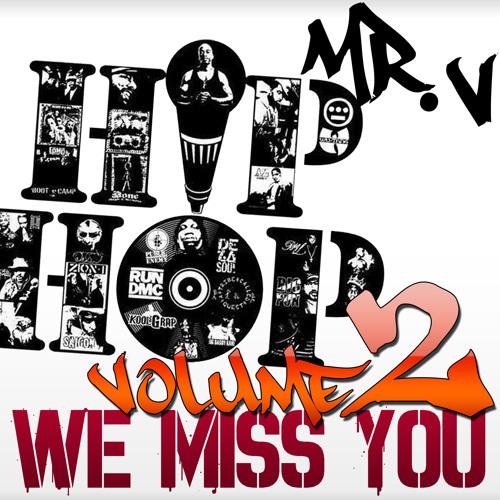 Dj Mr. V - Hip Hop - We Miss You - Volume 2