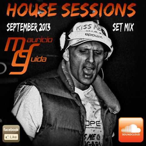 House Sessions September 2013_Mauricio Guida Set Mix