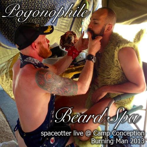 Pogonophile Beard Spa (Camp Conception, Burning Man 2013)