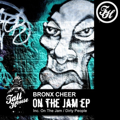 Bronx Cheer On The Jam Mix 2