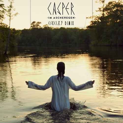 Casper - Im Ascheregen (Eskei83 Remix)