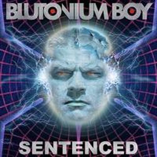 Blutonium Boy - Sentenced (Echidna Remix)
