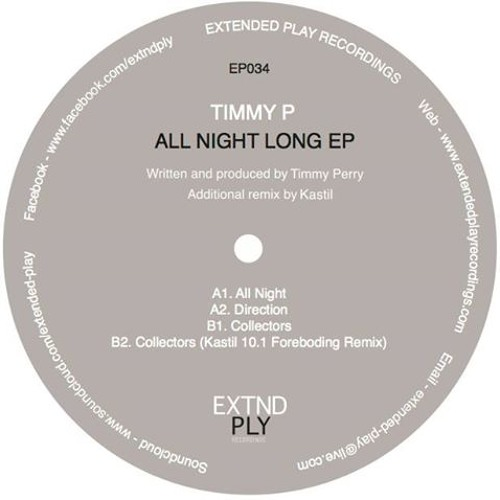 Timmy P - All Night Long ep w/ Kastil remix - EP034