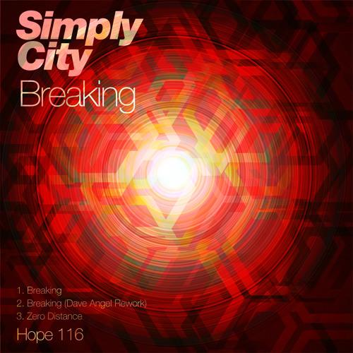 Simply City - Breaking (Dave Angel Rework Edit)