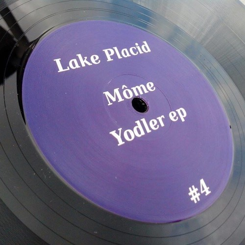 Môme - Yodler EP - Lake Placid 04