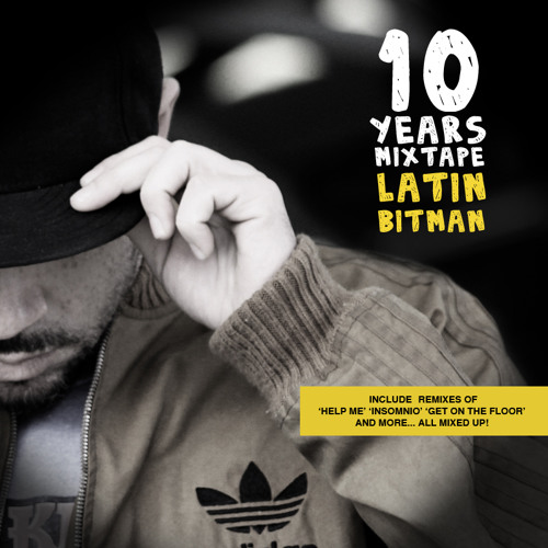 LATIN BITMAN '10 Years' Mixtape