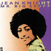 Jean Knight - Mr Big Stuff [Lease or Exclusive]