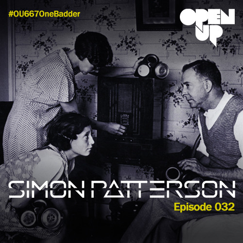 Simon Patterson - Open Up - 032 - Freedom Fighters & Harmonic Rush Guest Mix