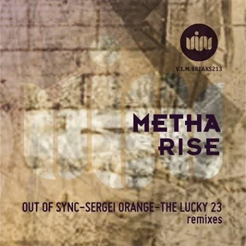 Metha - Rise (TheLucky23 Remix) V.I.M. Breaks213