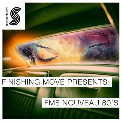 Finishing Move Presents: FM8 Nouveau 80's