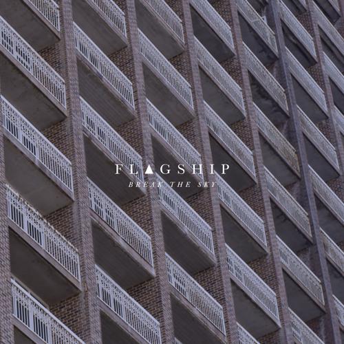 Flagship - Break The Sky