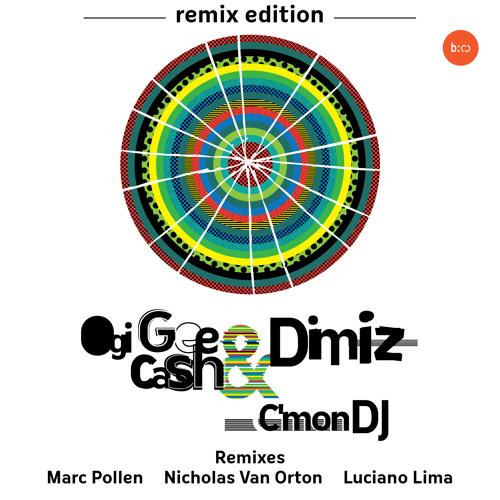 Ogi Gee Cash & Dimiz - C'mon DJ (Nicholas Van Orton Dub Mix)