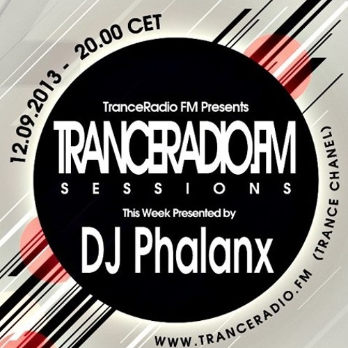 Tranceradio.FM Sessions EP. 004  this weeks host: DJ Phalanx