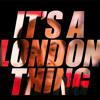 Its A London Thing - Radford & Morgan's Vip Deeper Groove Mix