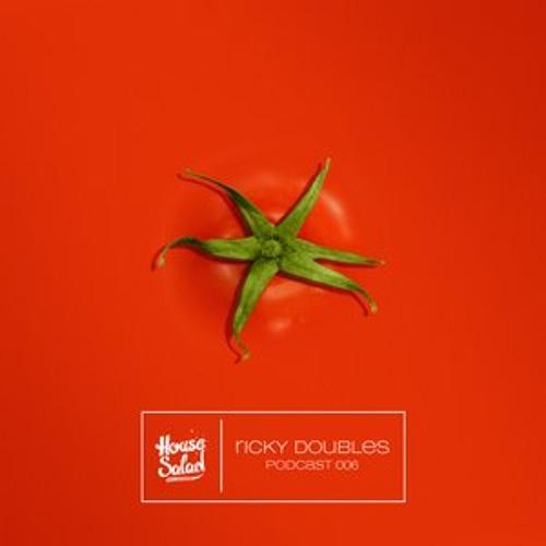 Ricky Doubles - House Salad Podcast - July 22, 2012
