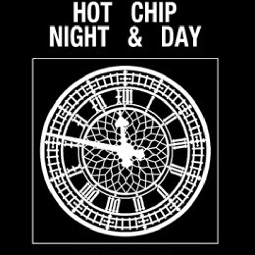 Hot Chip - Night & Day(Scoob Remix)