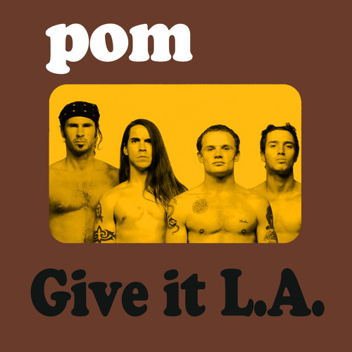 pomDeter - Give It L.A.