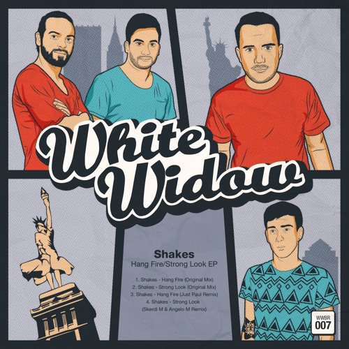 Shakes - Strong Look (Skerdi M & Angelo M Remix) White Widow Records.