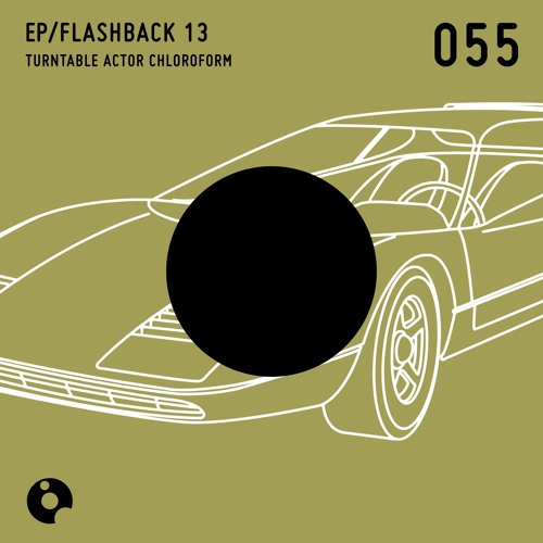 Car Wash - Flashback 13 EP - Turntable Actor Chloroform