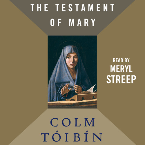 THE TESTAMENT OF MARY Audiobook Excerpt