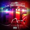 Slim Thug & Mo City Don (Z-Ro) - F.T.P. (Fuc Tha Police)