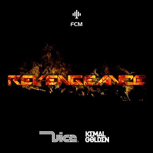 Vice & Kemal Golden - Revengeance